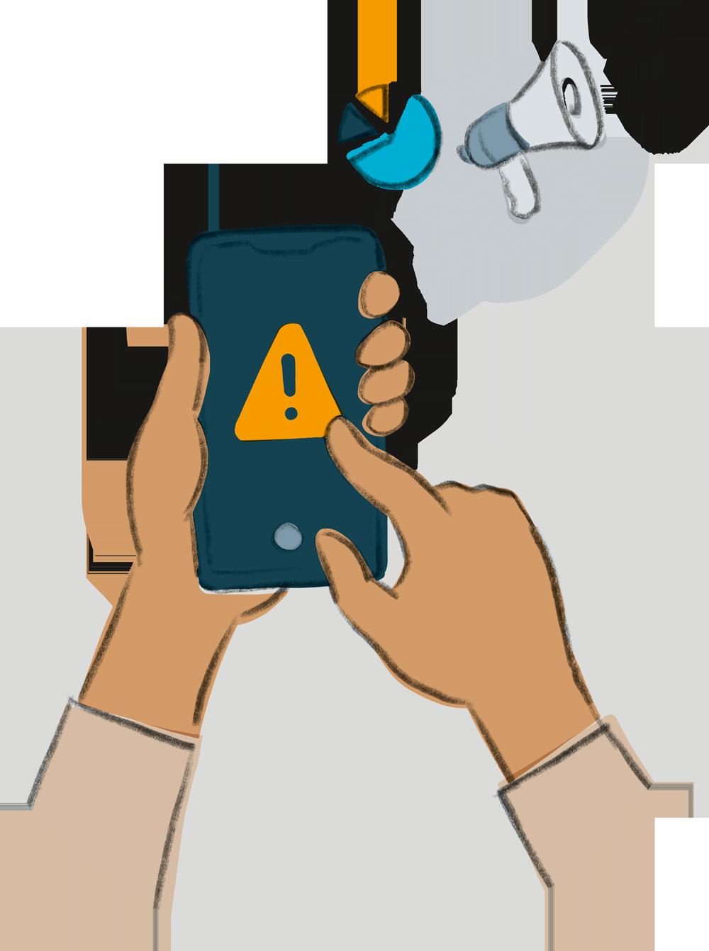 Illustration zum Thema rechte Gewalt melden: zwei Handy halten ein Handy, auf dem ein gelbes Dreieck mit einem schwarzen Ausrufezeichen abgebildet ist. Im Hintergrund ist ein Megafon zu sehen, das auf einer grauen Sprechblase abgebildet ist. Daneben ist ein Kuchendiagramm abgebildet.